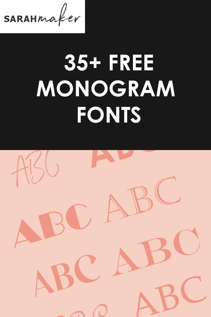 35 Best Free Monogram Fonts For Cricut And More Sarah Maker